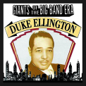 Ellington, Duke - GIANTS OF THE BIG BAND ERA: DUKE ELLINGTON