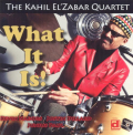 El'zabar, Kahil - WHAT IT IS