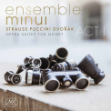 ENSEMBLE MINUI - OPERA SUITES FOR.. -SACD-