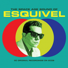 Esquivel - SPACE AGE SOUND OF
