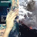 ESTRONS - YOU SAY I'M TOO MUCH I SAY YOU'RE NOT ENOUGH (UK)