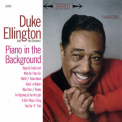 Ellington, Duke - PIANO IN THE BACKGROUND