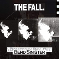Fall - BEND SINISTER - THE..
