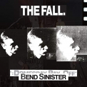Fall - BEND SINISTER / THE DOMESDAY PAY-OFF - PLUS