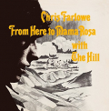 Farlowe, Chris - FROM HERE TO MAMA ROSA WITH THE HILL
