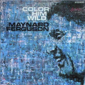 Ferguson, Maynard - COLOR HIM WILD