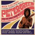 FLEETWOOD,  MICK & FRIENDS - CELEBRATE THE MUSIC OF PETER GREEN AND THE EARLY YEARS OF FLEETWOOD MAC