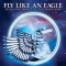 FLY LIKE AN EAGLE: AN ALL-STAR TRIBUTE / VARIOUS - FLY LIKE AN EAGLE: AN ALL-STAR TRIBUTE TO STEVE MILLER BAND