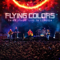 FLYING COLORS - THIRD STAGE: LIVE IN LONDON (2CD + 2DVD)