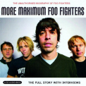 Foo Fighters - MORE MAXIMUM