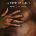 Freeman, George - MAN AND WOMAN -LTD-