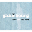 Gainsbourg,  Serge - LOVE AND THE BEAT
