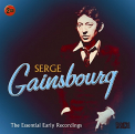 Gainsbourg,  Serge - ESSENTIAL EARLY RECORDINGS (UK)