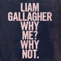 GALLAGHER, LIAM - WHY ME? WHY NOT. (DELUXE EDITION)