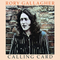 Gallagher, Rory - CALLING CARD -REMAST-