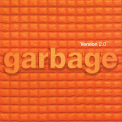 Garbage - VERSION 2.0: 20TH ANNIVERSARY EDITION