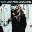 Gardot, Melody - MY ONE & ONLY THRILL