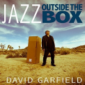 GARFIELD, DAVID - JAZZ OUTSIDE THE BOX (UK)