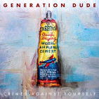 GENERATION RUDE - CRIMES AGAINST YOURSELF