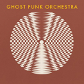 GHOST FUNK ORCHESTRA - 7- WALK LIKE A..