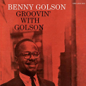Golson, Benny - GROOVIN' WITH GOLSON