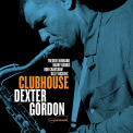Gordon, Dexter - CLUBHOUSE