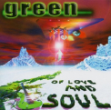 Green - OF LOVE & SOUL