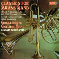 Grimethorpe Colliery Band - CLASSICS FOR BRASS BAND (RUBD) (JPN)