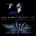 Groban,Josh - BRIDGES LIVE: MADISON SQUARE GARDEN (CD + DVD)