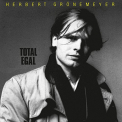 GRONEMEYER, HERBERT - TOTAL EGAL -REMAST-