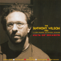 WILSON, ANTHONY TRIO - JACK OF HEARTS