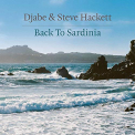 HACKETT, STEVE & DJABE - BACK TO SARDINIA