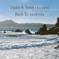 HACKETT, STEVE & DJABE - BACK TO SARDINIA (CD+DVD)