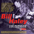 Haley, Bill - SINGLES COLLECTION..