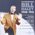 Haley, Bill - INDISPENSABLE 1948-1961