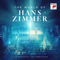 Zimmer,Hans - WORLD OF HANS ZIMMER - A SYMPHONIC CELEBRATION