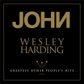 HARDING,  JOHN WESLEY - GREATEST OTHER.. -LTD-