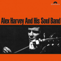 HARVEY, ALEX & HIS SOUL BAND - ALEX HARVEY AND HIS SOUL BAND
