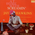 Hawkins, Screamin Jay - AT HOME WITH SCREAMIN'..