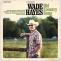 Hayes, Wade - OLD COUNTRY SONG