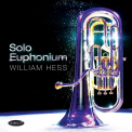 HESS, WILLIAM - SOLO EUPHONIUM