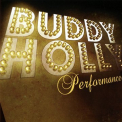 Holly, Buddy - PERFORMANCE