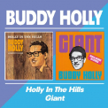 Holly, Buddy - HOLLY IN THE HILLS/GIANT