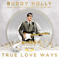 Holly, Buddy - TRUE LOVE WAYS