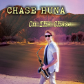 HUNA, CHASE - ON THE CHASE