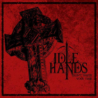 IDLEHANDS - DON'T WASTE YOUR.. -MCD-