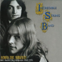 Incredible String Band - ACROSS THE AIRWAVES