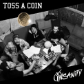 INSANITY - TOSS A COIN