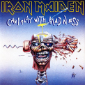 Iron Maiden - 7-CAN I PLAY WITH MADNESS