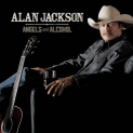Jackson,Alan - ANGELS & ALCOHOL